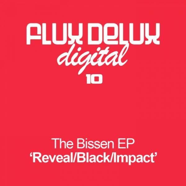 "Bissen ""Bissen EP"" • Flux Delux • 2007"