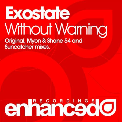 "Exostate ""Without Warning"" • Enhanced • 2011"