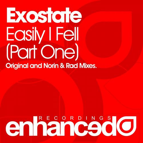 "Exostate ""Easily I Fell Part 1"" • Enhanced • 2012"