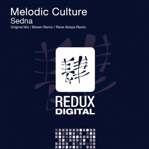 """Melodic Culture """"Sedna (Bissen Remix)"""" • Redux • 2013"""