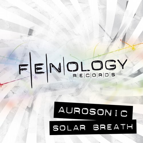 "Aurosonic ""Solar Breath (Bissen Remix)"" • Fenology • 2008"