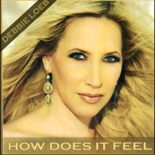 "Debbie Loeb ""How Does It Feel (Victor Dinaire & Bissen Remix) • BIG • 2009"