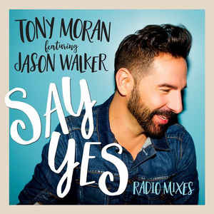 "Tony Moran feat. Jason Walker ""Say Yes (Dinaire+Bissen Remix)"" • Mr. TanMan • 2016"