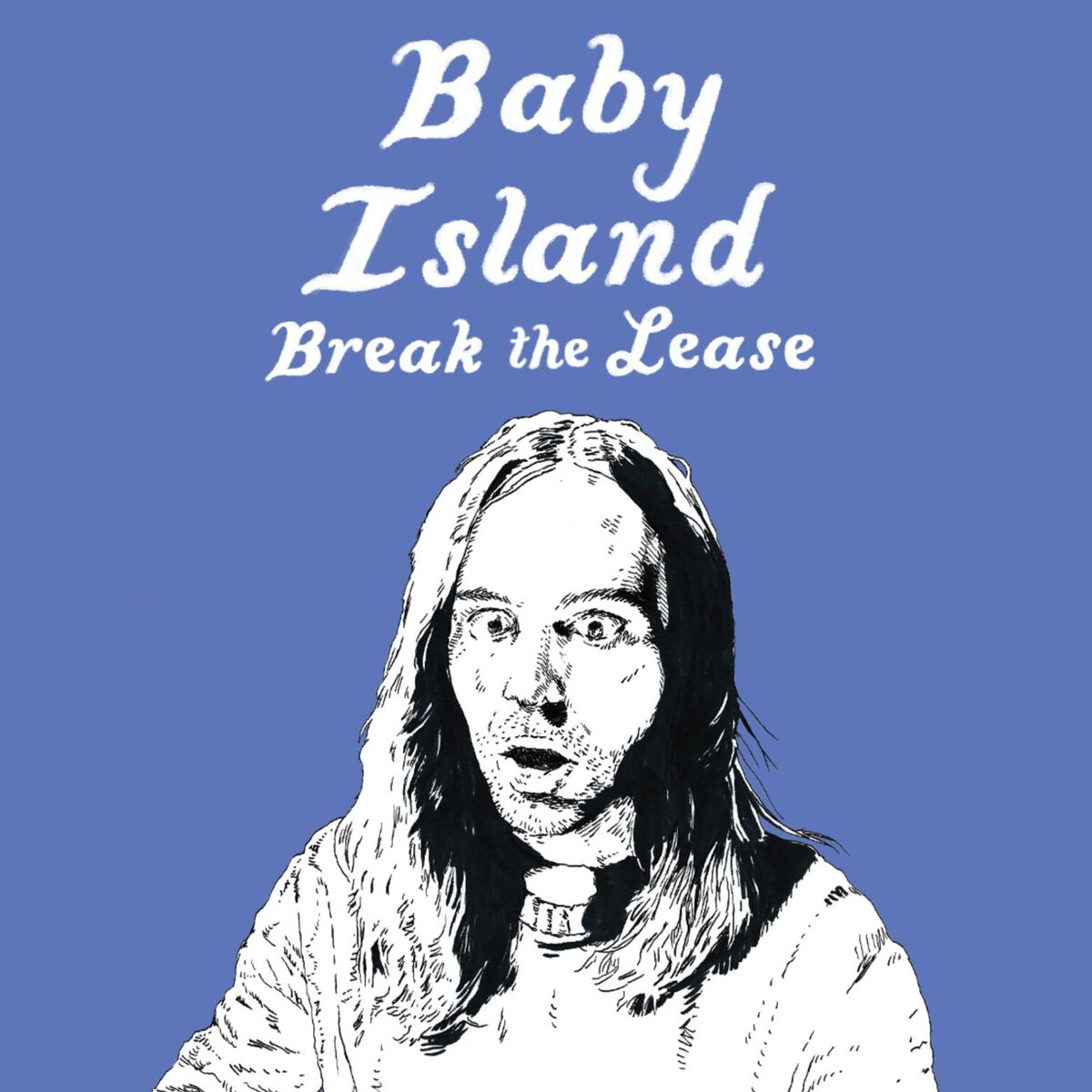 Baby Island - Break the Lease