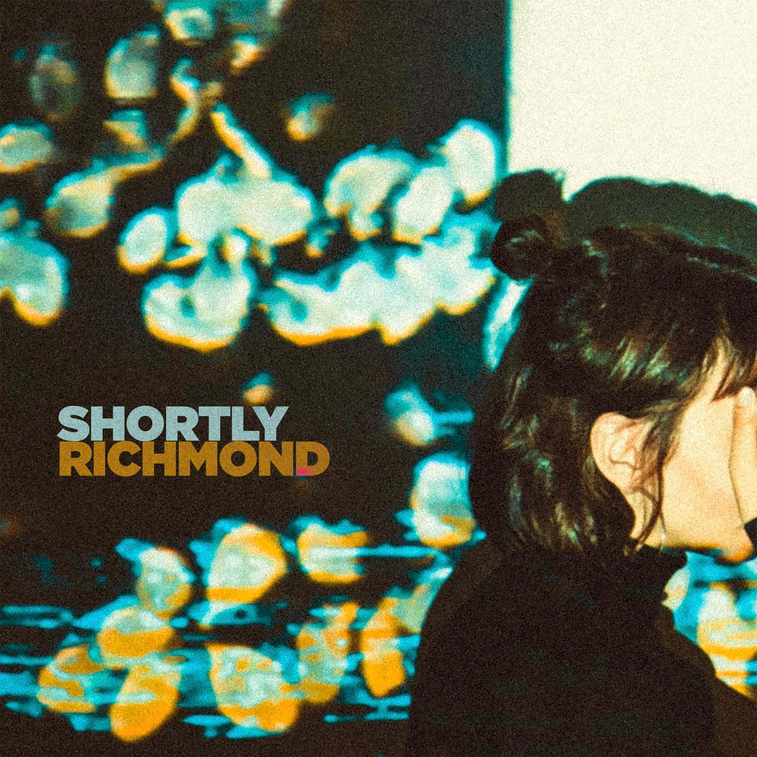 Shortly - Richmond EP