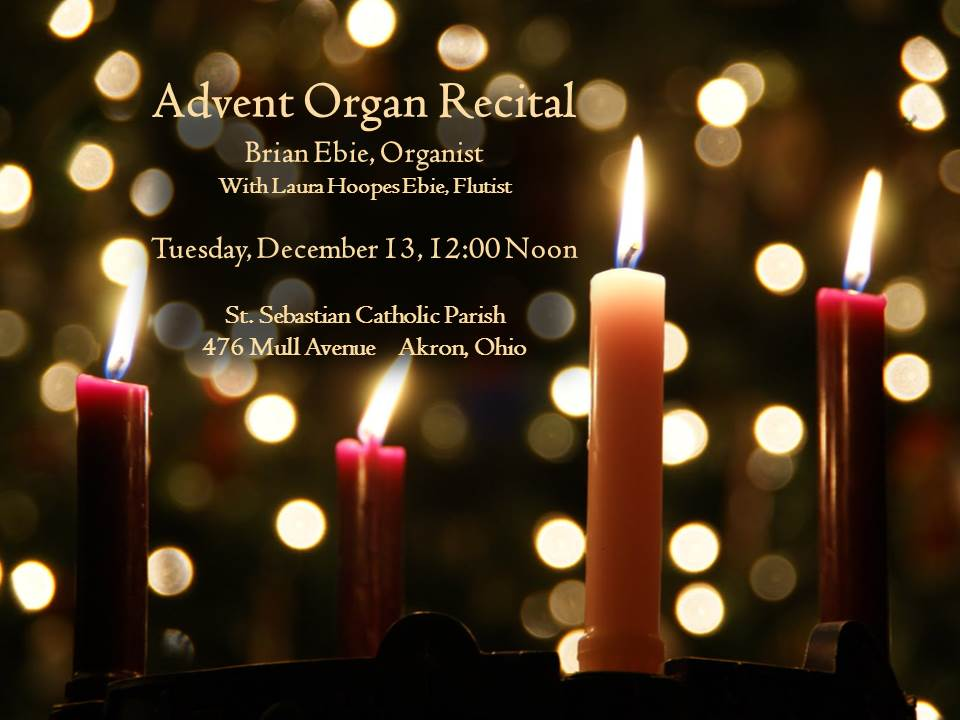 Brian Ebie Organ Recital