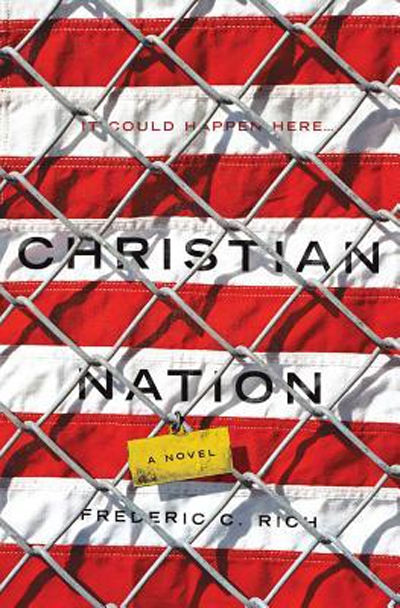 Christian Nation: A Novel by Frederic C Rich book cover