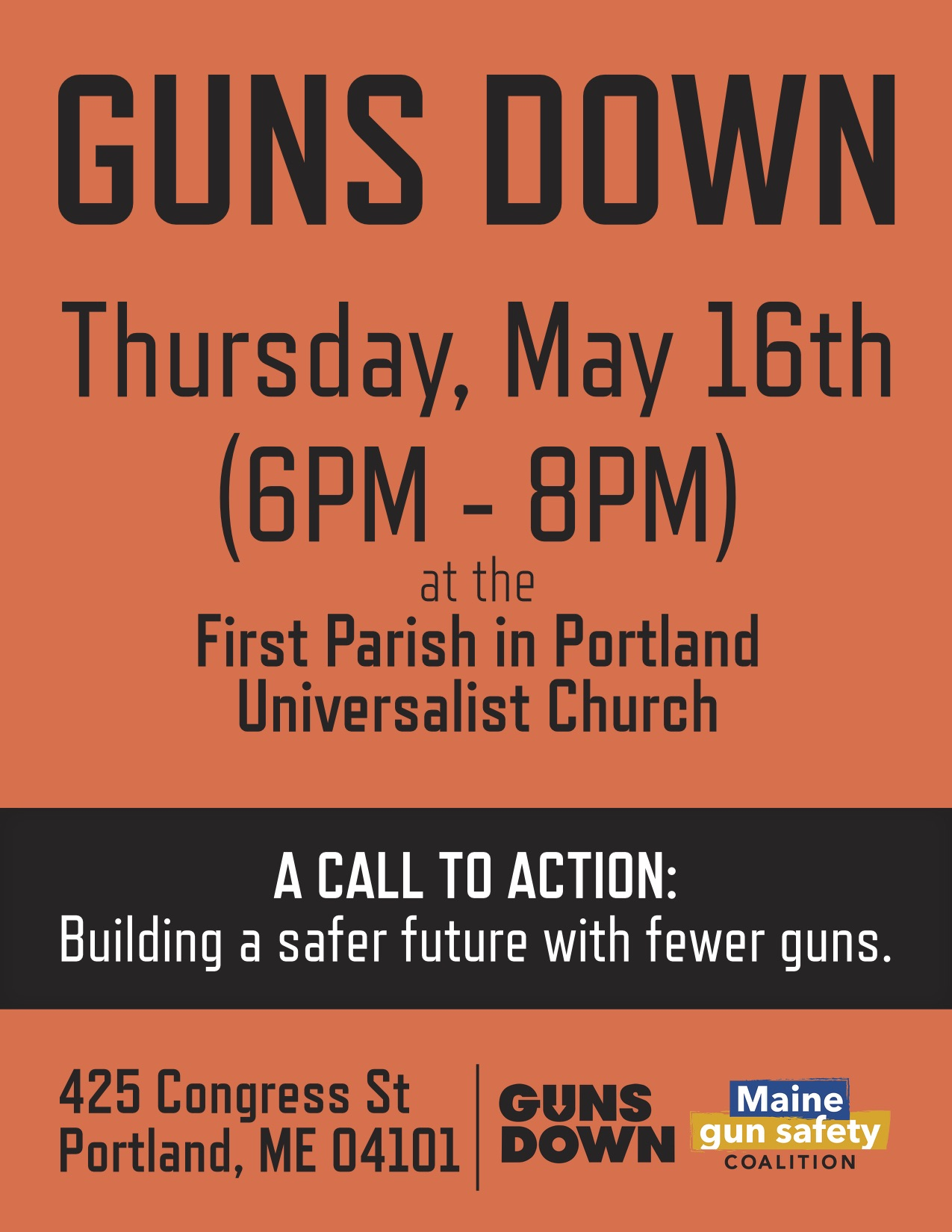 "The Maine Gun Safety Coalition and Guns Down America Co-founder Igor Volsky will host a Town Hall-style discussion with local gun violence prevention advocates at 6PM THURSDAY, MAY 16 at the First Parish Unitarian Church, 425 Congress Street, Portland.    In his new book Guns Down, Volsky makes an evidence-based argument that guns, not ""the bad guys,"" are the problem. We cannot solve our gun crisis until we stop dividing gun owners into good guys and bad guys and recognize that all 393 million firearms that are currently held in civilian hands are inherently dangerous.    The event is a stop on the Guns Down America tour, which is dedicated to meeting with activists around the country and creating bolder gun violence prevention solutions.    Volsky will also discuss ""Is Your Bank Loaded,"" a new campaign to push the nation's 15-largest consumer banks to stop doing business with the gun lobby by rating them on whether they are doing business with the gun lobby, the NRA and gun manufacturers. Read more from the New York Times.    Founded after the Pulse Nightclub shooting in Orlando Florida, Guns Down is a bolder, broader national movement calling for dramatically fewer guns in America, and for making them dramatically harder to get.    In 2018 Guns Down partnered with Color of Change to call on two large insurance companies to end the NRA's Murder Insurance policies. The two companies behind the program, Chubb and Lockton, announced they would end their work with the NRA last winter."