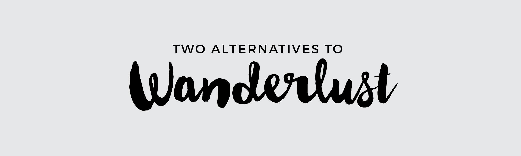 wanderlust alternatives-01.png