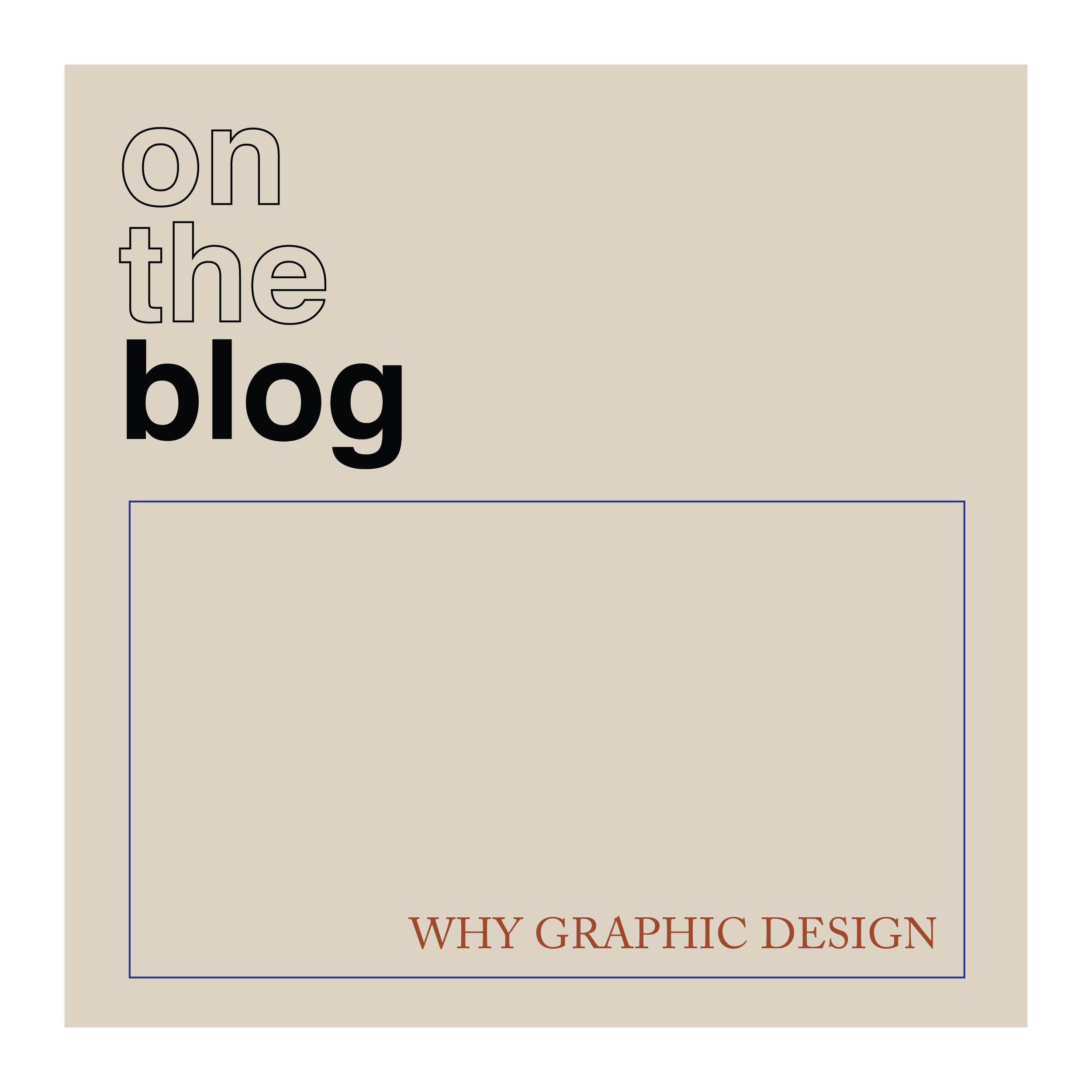 Why I became a graphic designer