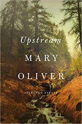 Upstream Mary Oliver