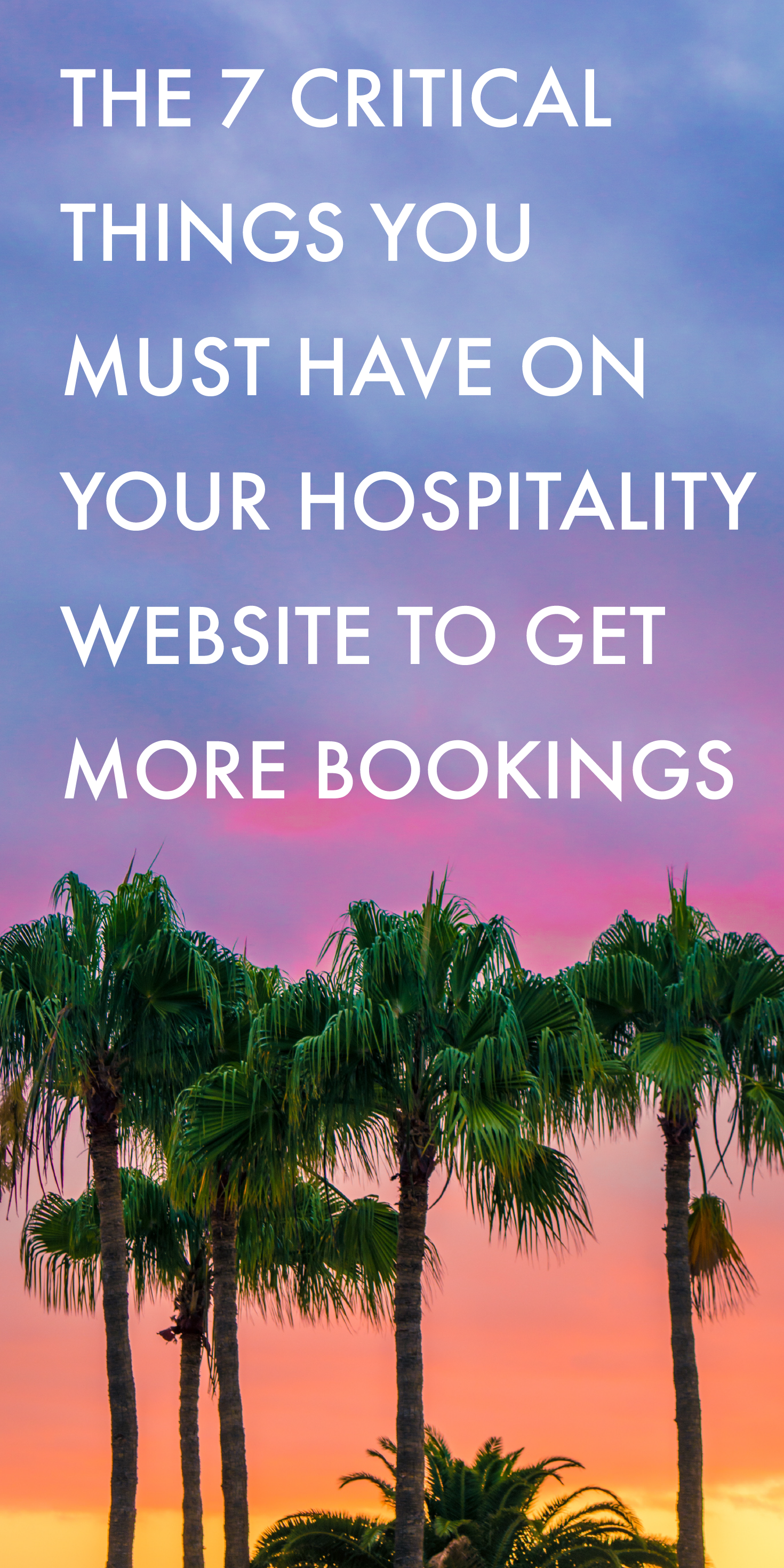 The 7 critical things you must have on your hospitality website