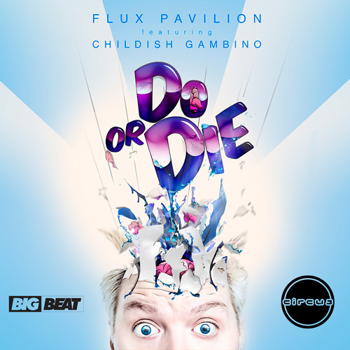 Flux-Pavilion-Do-or-Die-Ft.-Childish-Gambino-Remix-Package-artwork.jpg