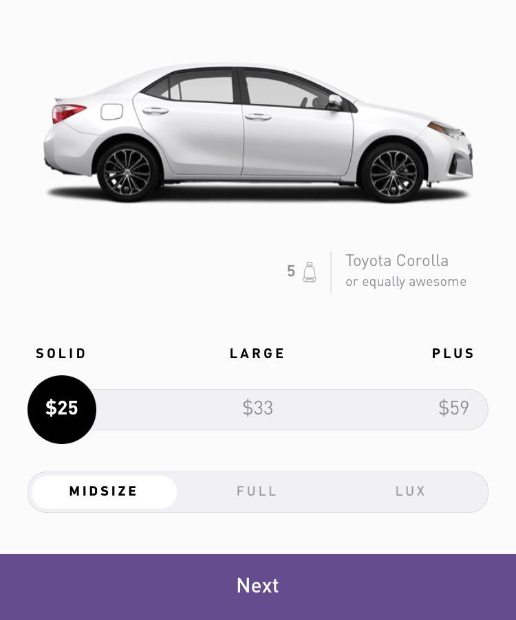 Choice of vehicles starting from $25. All booked within the app.