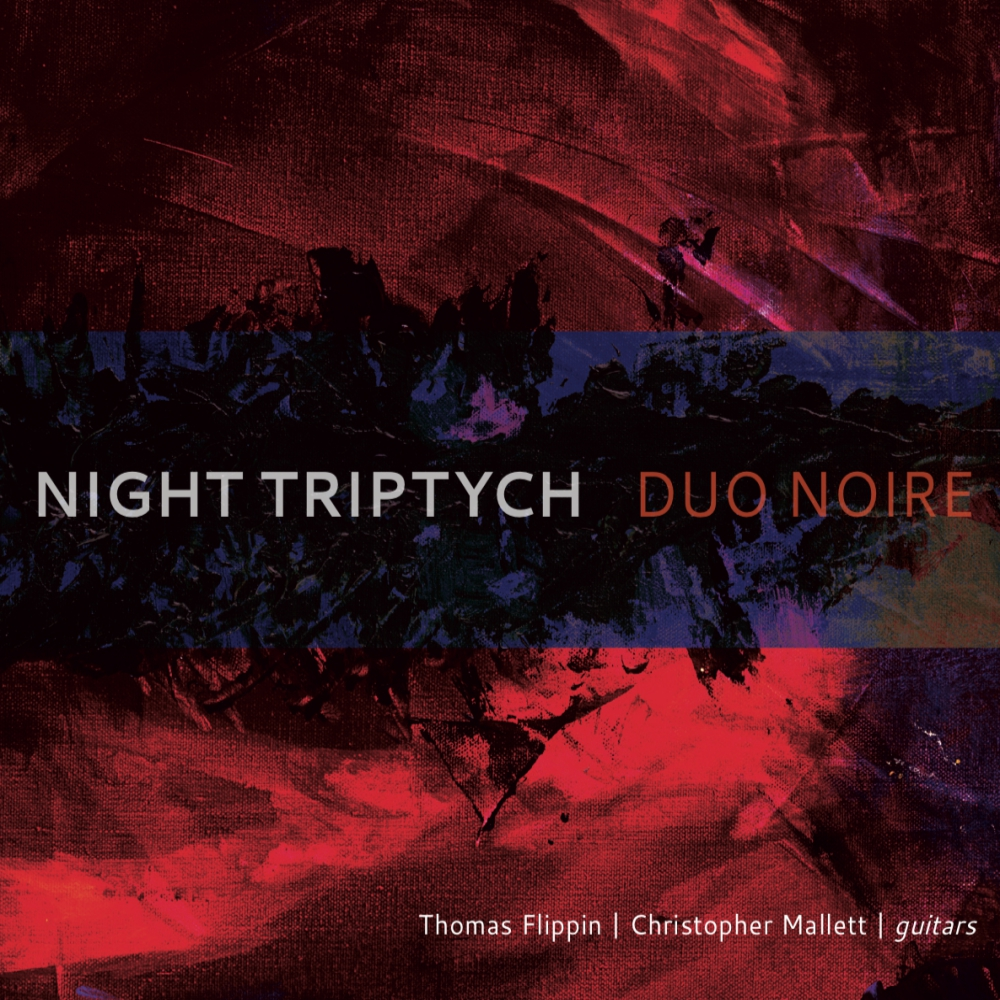 Duo Noire: Night Triptych - Released June 22nd, 2018 on New Focus Recordings