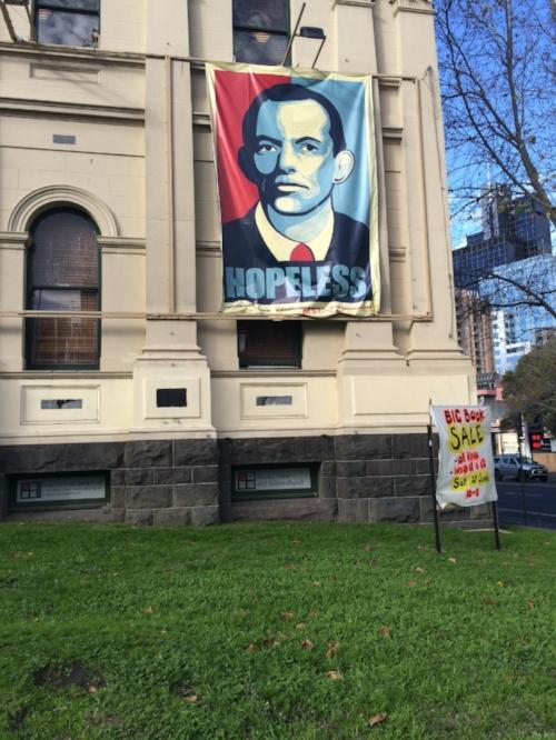 Tony Abbott Hopeless poster, Melbourne, 2015.