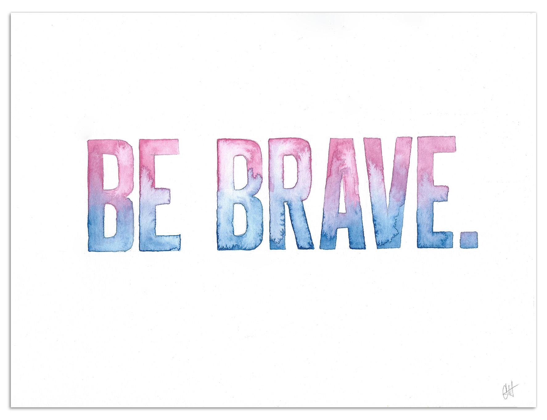Be-Brave-display.jpg