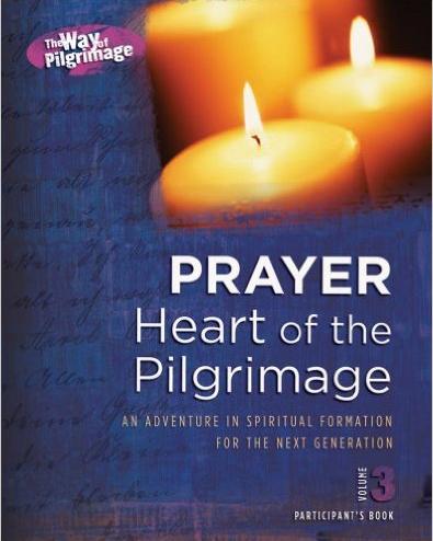 Prayer - Heart of the Pilgrimage