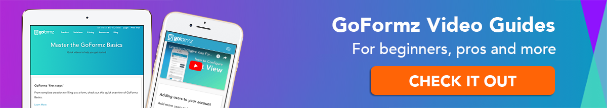 Explore GoFormz video guides for any skill level