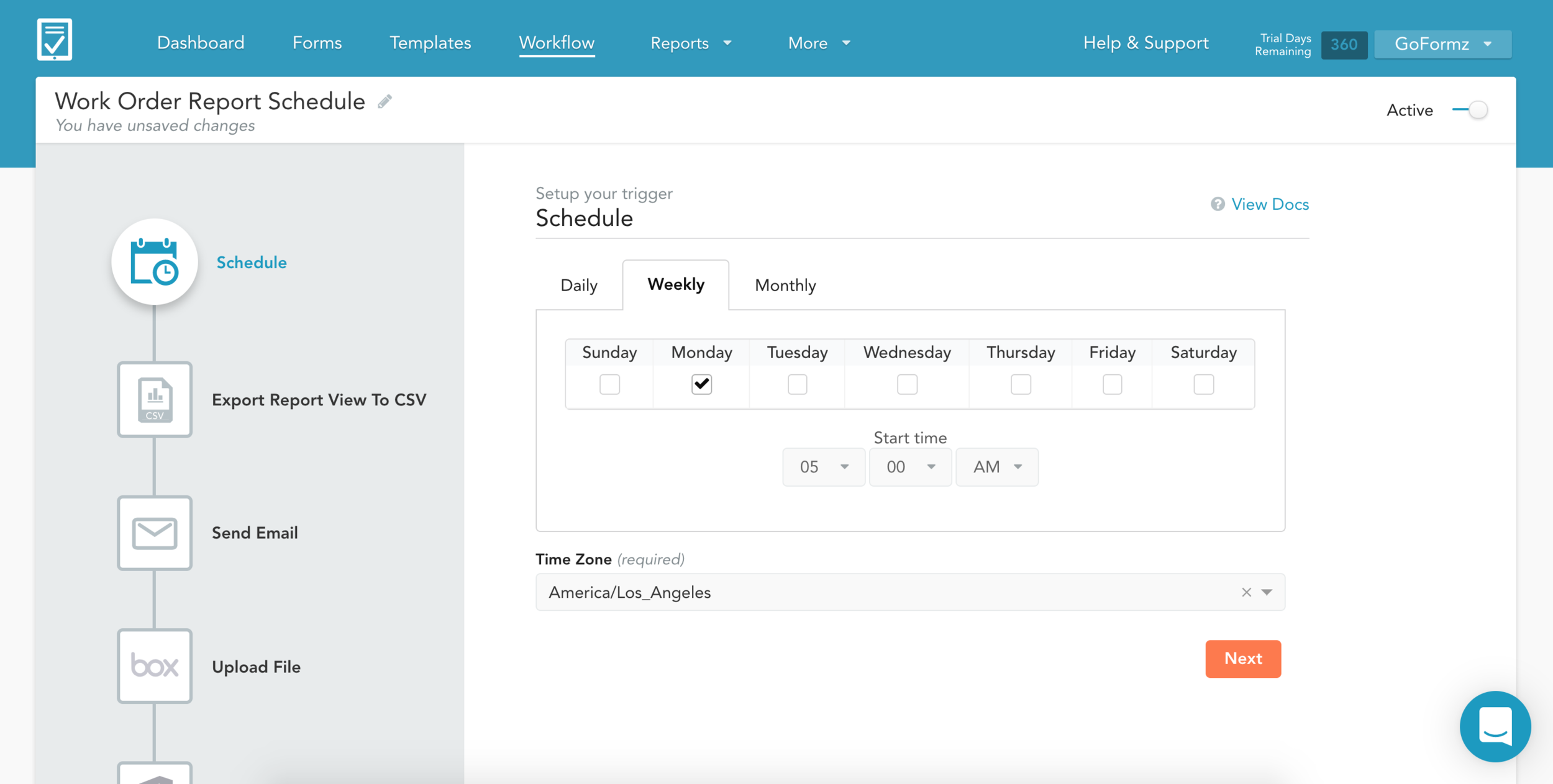You can schedule your workflow to run a report on a daily, weekly, or monthly basis