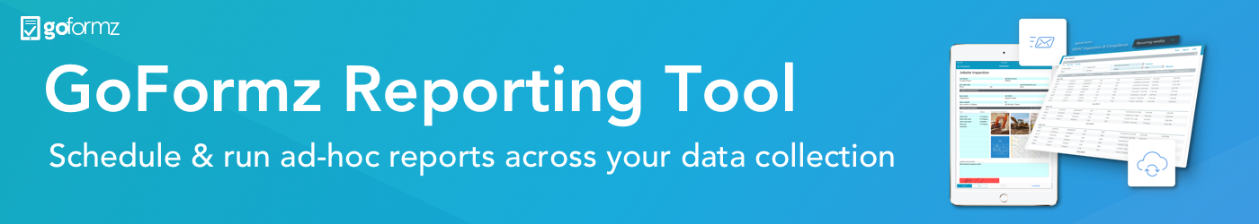 Check out the GoFormz Reporting tool - click here to learn more