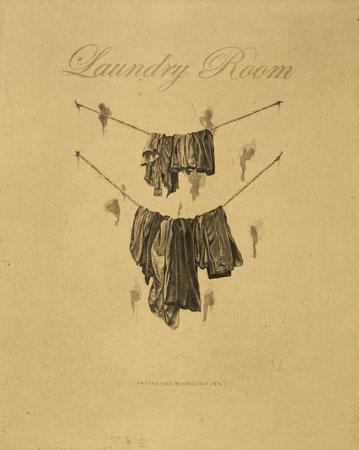 "Laundry Room (Informal Domesticity),  hardground etching, aquatint, drypoint, 12"" x 14"",  $225"