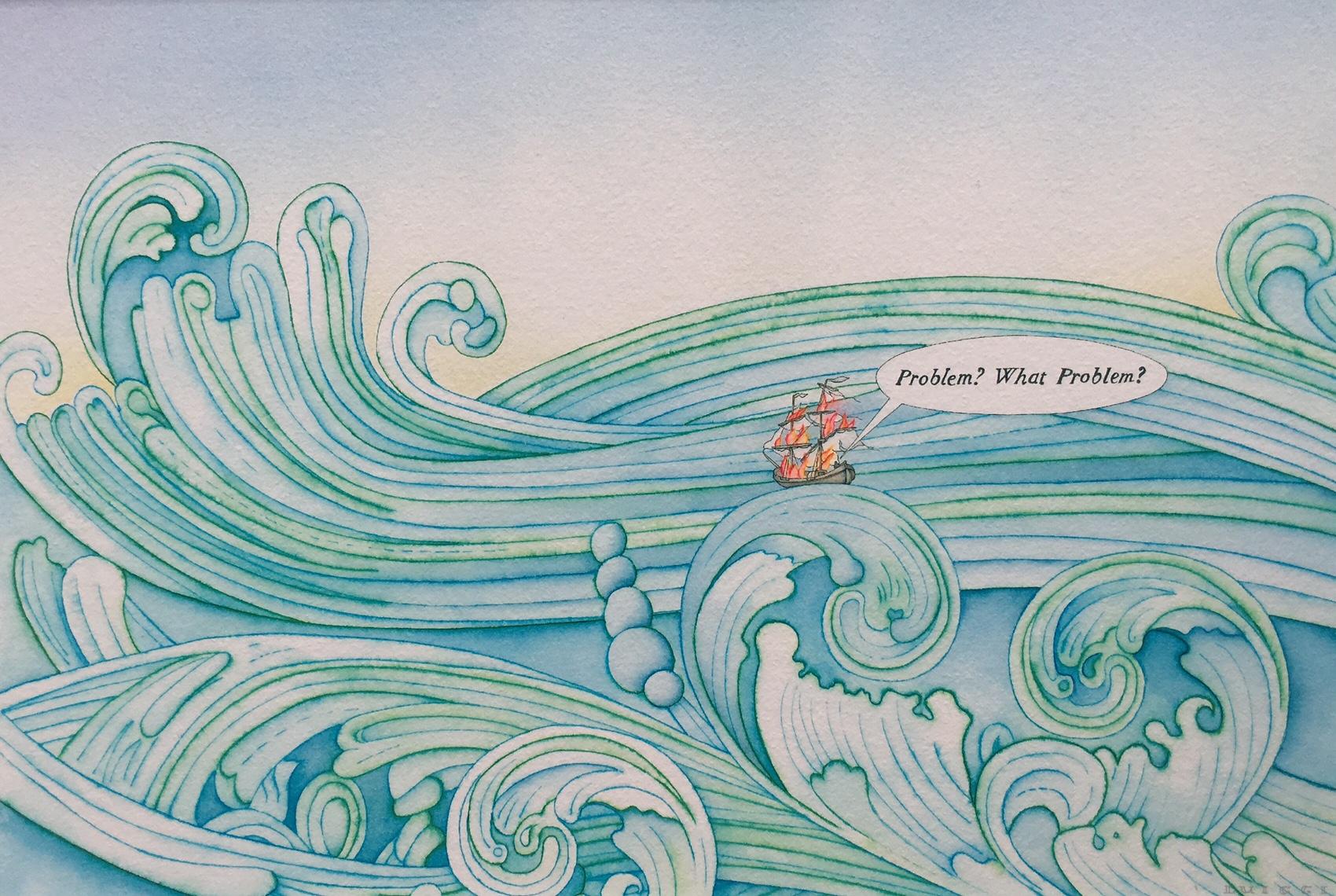 "Problem? What Problem? (15/50) , digital print of original watercolor illustration, 11"" x 14"", $130"