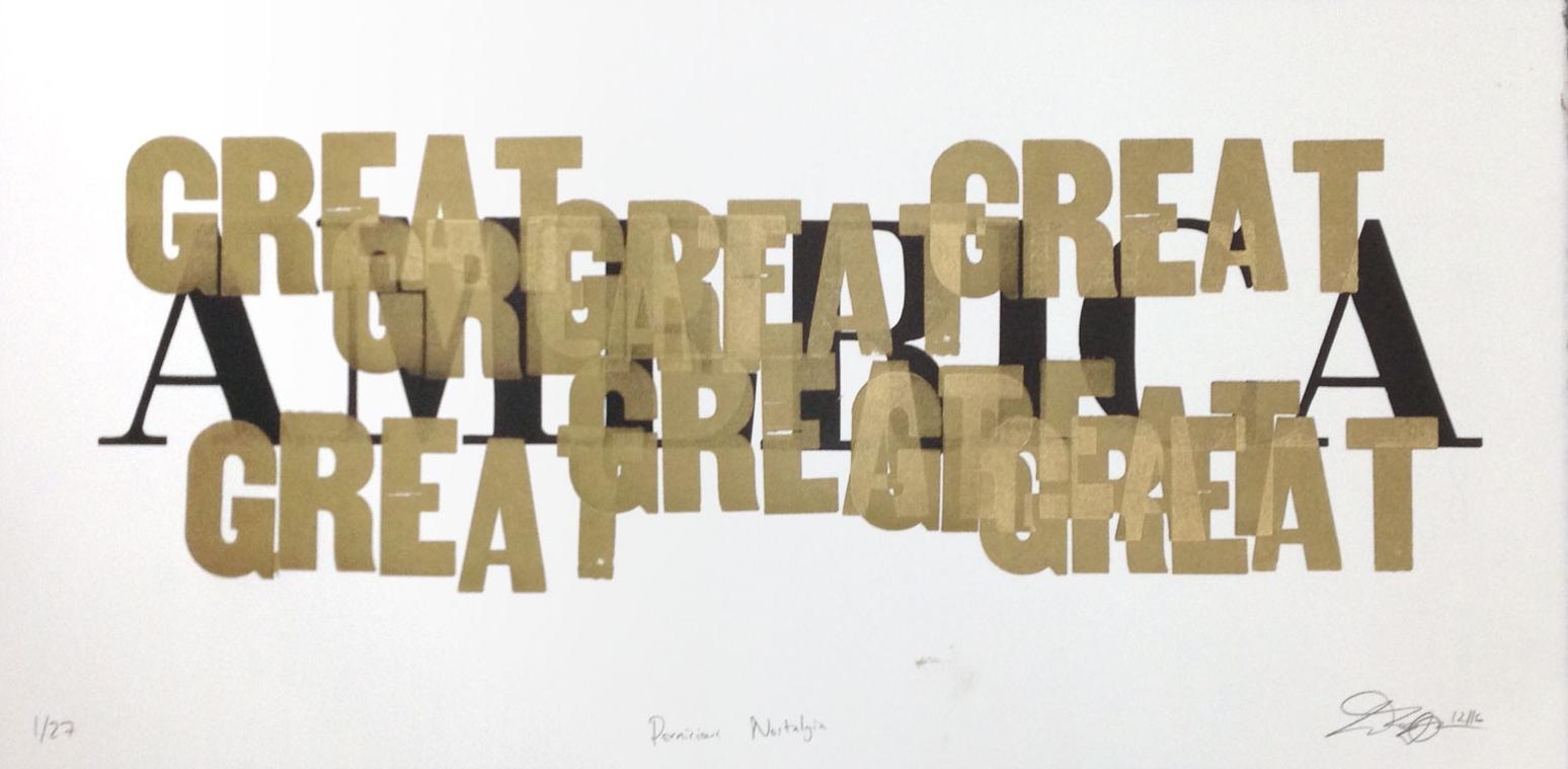 Ted Ollier , Pernicious Nostalgia , letterpress on paper