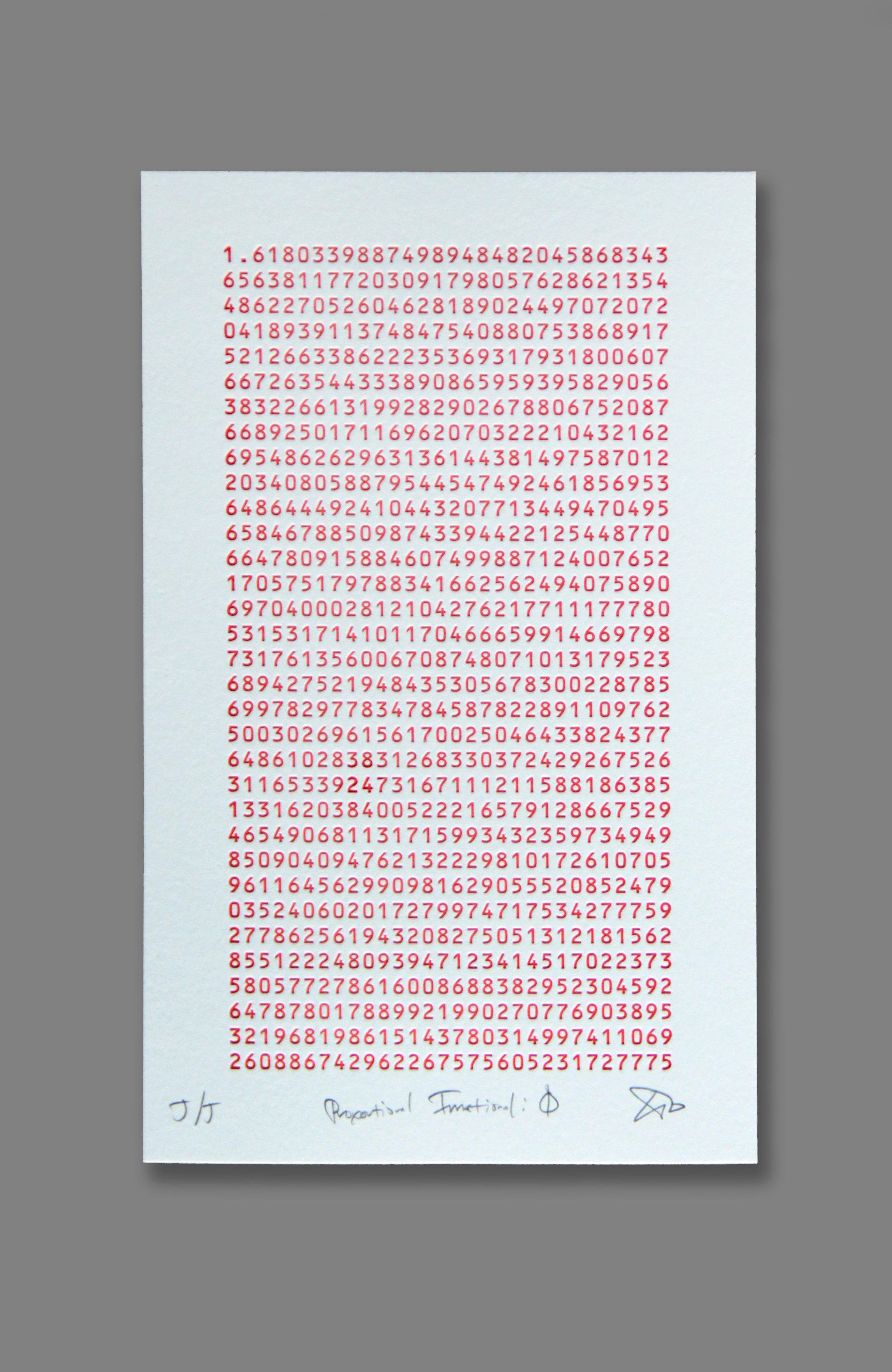"Ted Ollier ,  Proportional Irrational: Φ (Phi)  (1/40), letterpress on paper, 13"" x 9 1/2"" framed, $250"