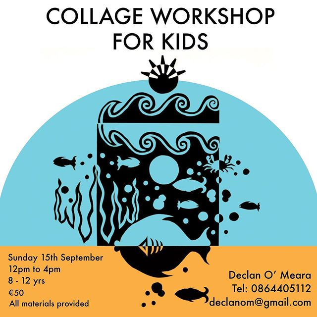 I will be giving some kids workshops over the next few months the first of these will be 'Collage Workshop for kids'  Sunday 15th September 12pm -4pm @ Ballyphenane community centre. Workshop is suitable for ages 8yrs -12yrs~ All materials provided including refreshments.  Email or Telephone me if your child is interested in attending declanom@gmail.com /0864405112 #kidsartclasses #artforkids #declanomearaartclasses #encourage #inspire #creative #exploring #fun #booknow #mixedmedia #collage  #assemblageart #workshop #cork #corkcity #ireland #september #art #courses #beginners #intermediate #irishart