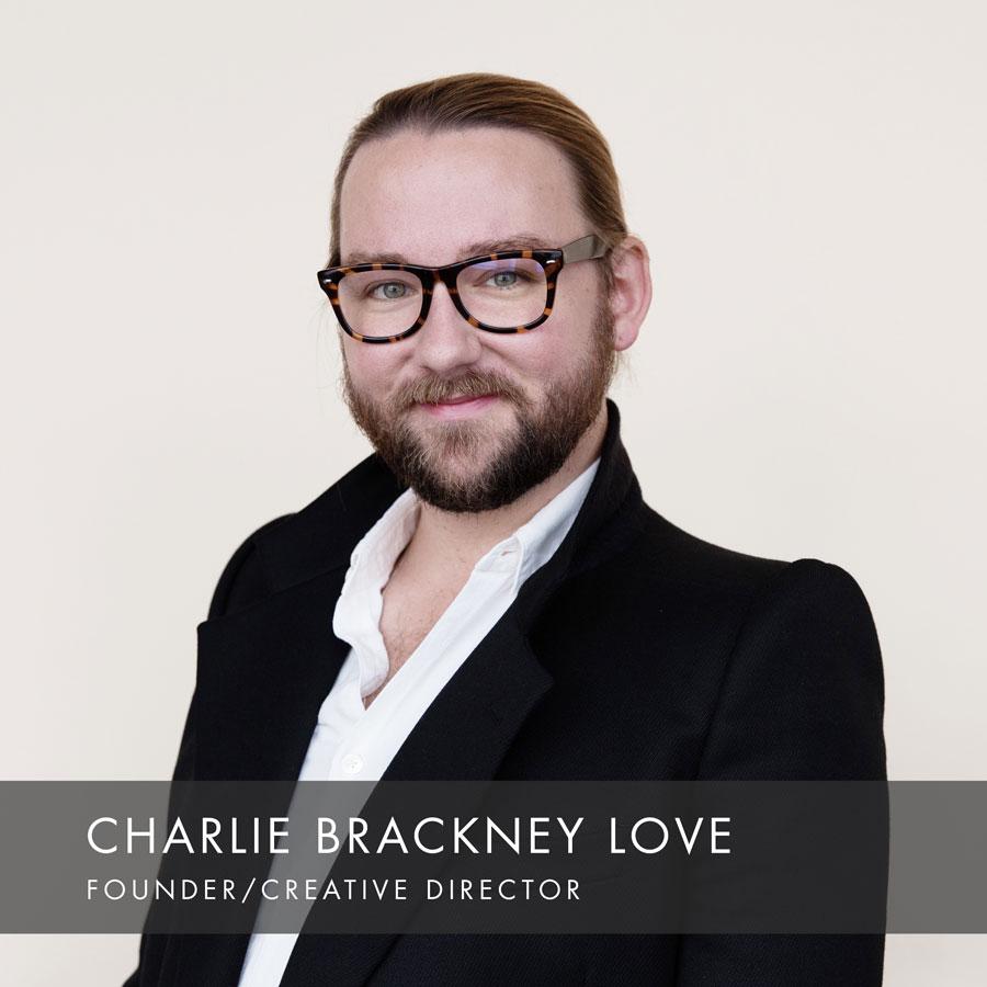 Charlie Brackney Love Founder of HAUS Salon