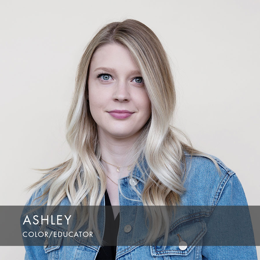 Ashley at HAUS Salon