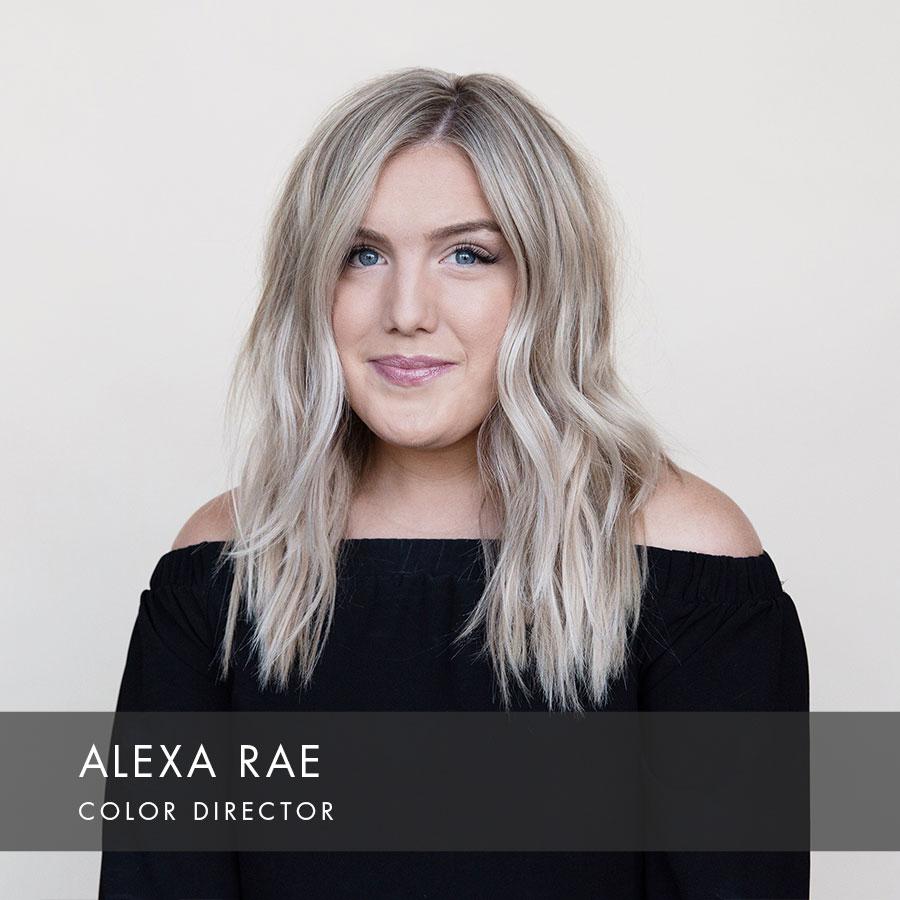 Alexa Rae at HAUS Salon