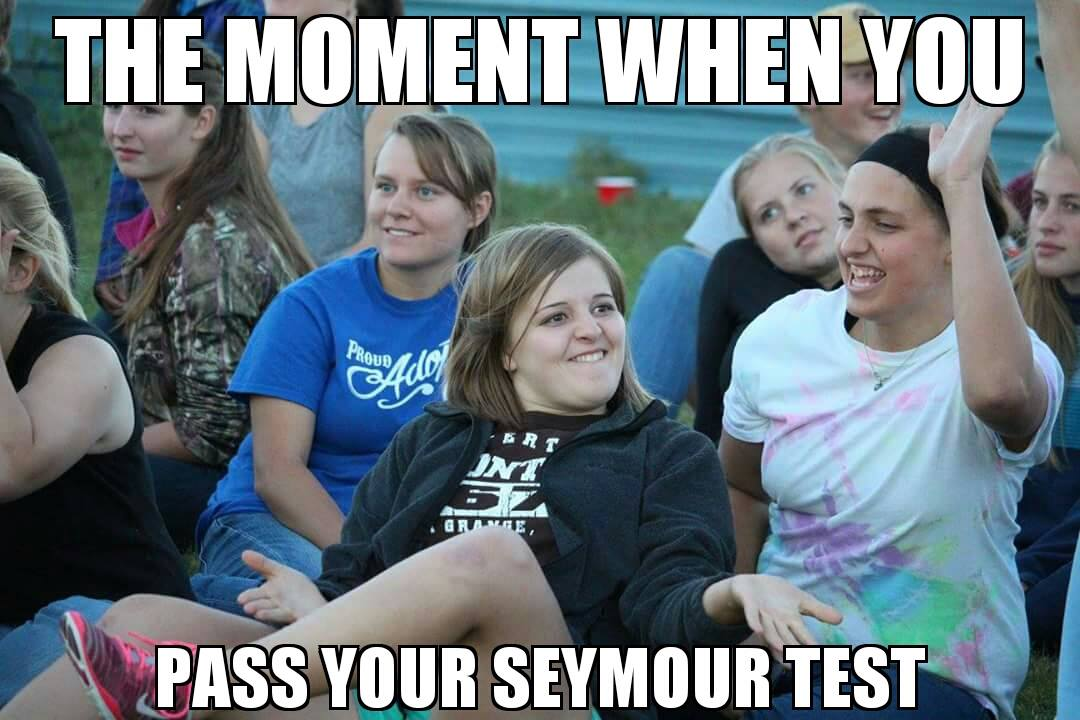 Passing Your Seymour Test.jpeg