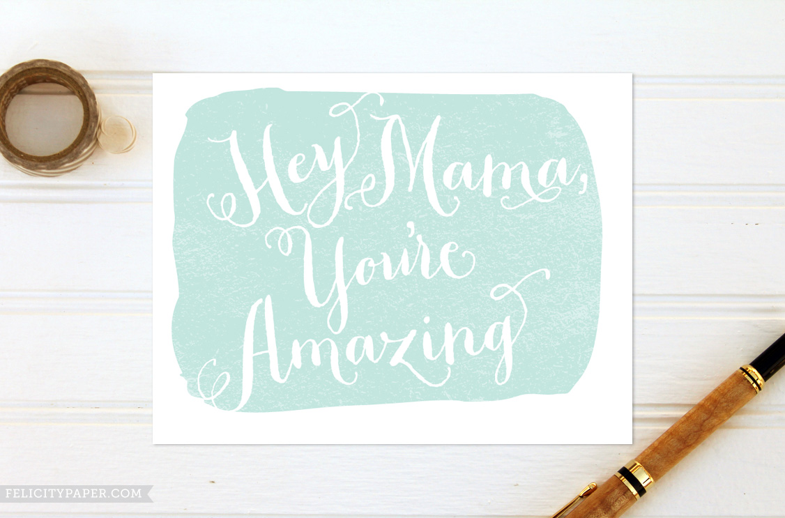 hey-mama-youre-amazing