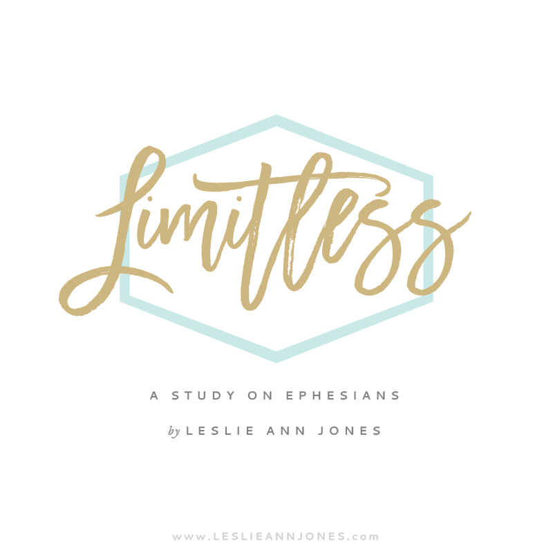 Limitless: A Study on Ephesians by Leslie Ann Jones. An in-depth workbook to help you study the Bible, draw near to the heart of God, and become a student of the Word. Workbook available for free at leslieannjones.com.