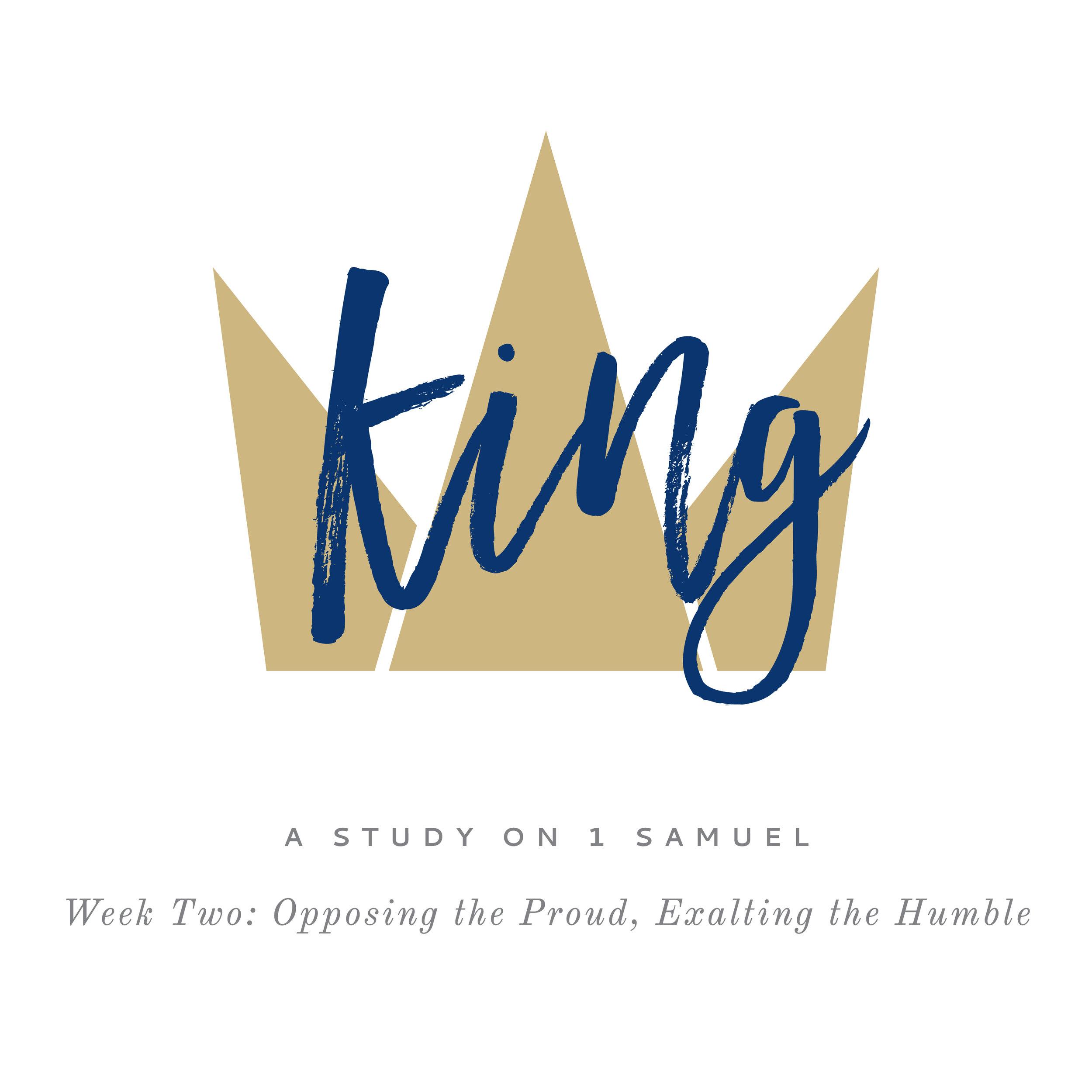King (1 Samuel) Week 2