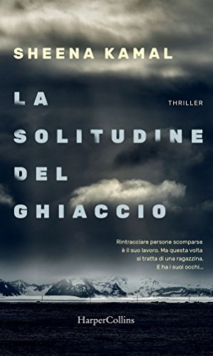 la solitudine del ghiaccio by Sheena Kamal - book cover photography by Dave wall Photo