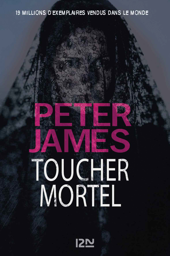 BOOK COVER - Toucher Mortel by Peter James