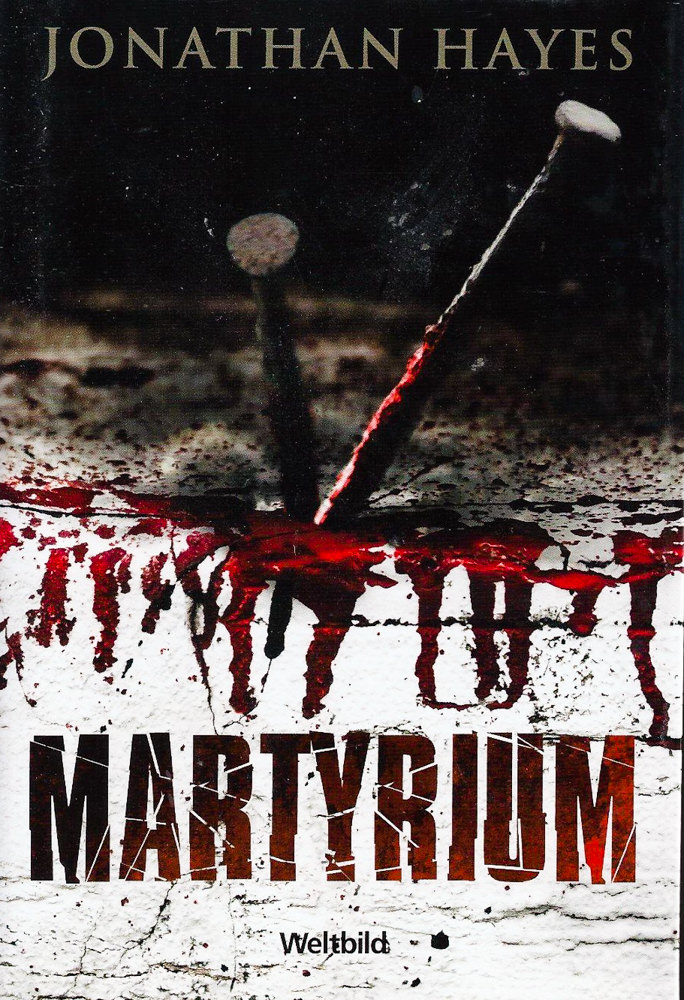 BOOK COVER - Martyrium by Jonathan Hayes