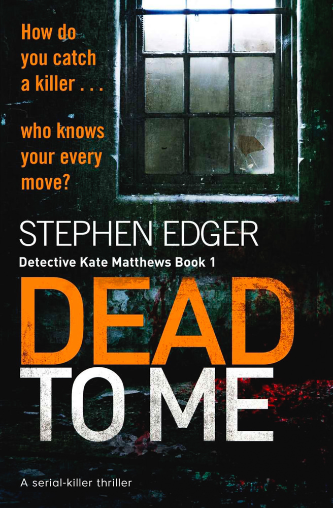 BOOK COVER - Dead to Me by Stephen Edger
