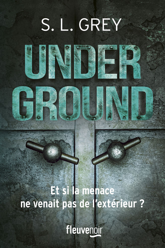 BOOK COVER -  Underground by S.L. Grey