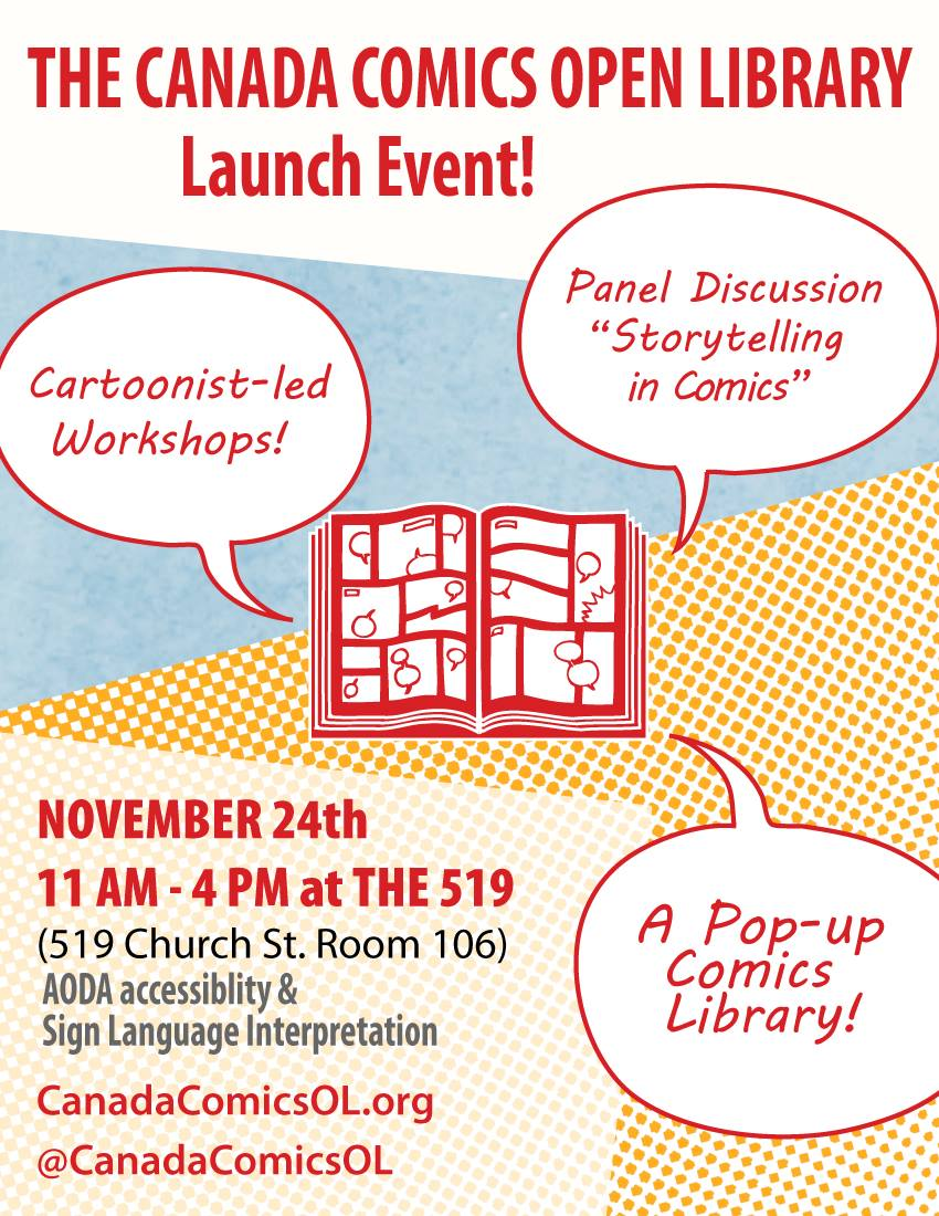 I will be appearing alongside awesome people Jason Loo, Hana Shafi, Stephanie Cooke, Ryan North and Ardo Omer as a part of a panel discussion this Saturday, November 24th at the 519!