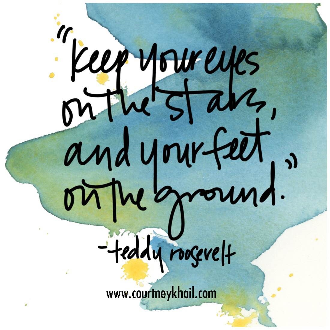 courtney khail watercolor quote | teddy roosevelt | Atlanta, Georgia Watercolor Artist