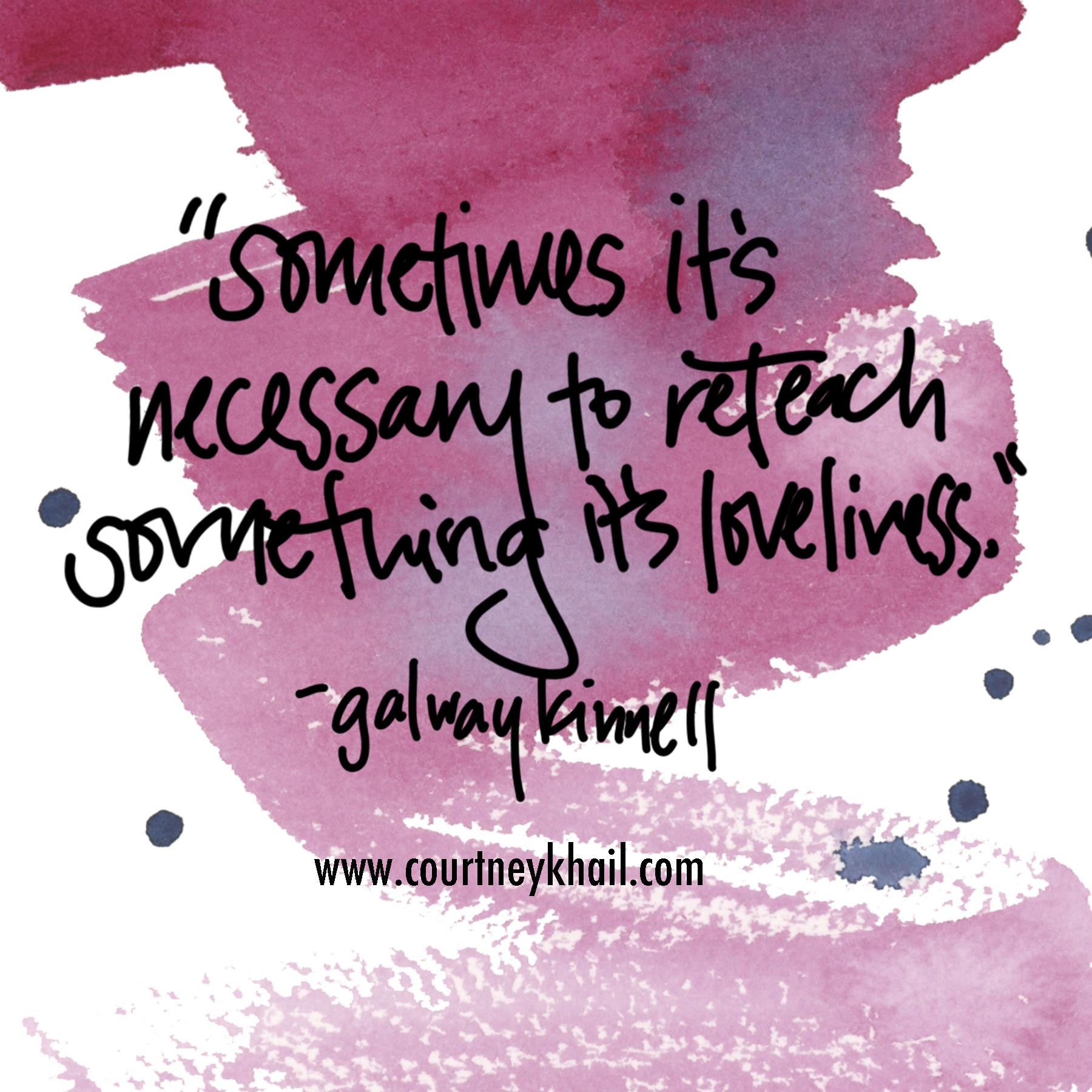 reteach its loveliness| galway kinnell | watercolor by atlanta artist courtney khail