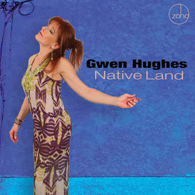 Gwen Hughes Native Land cd