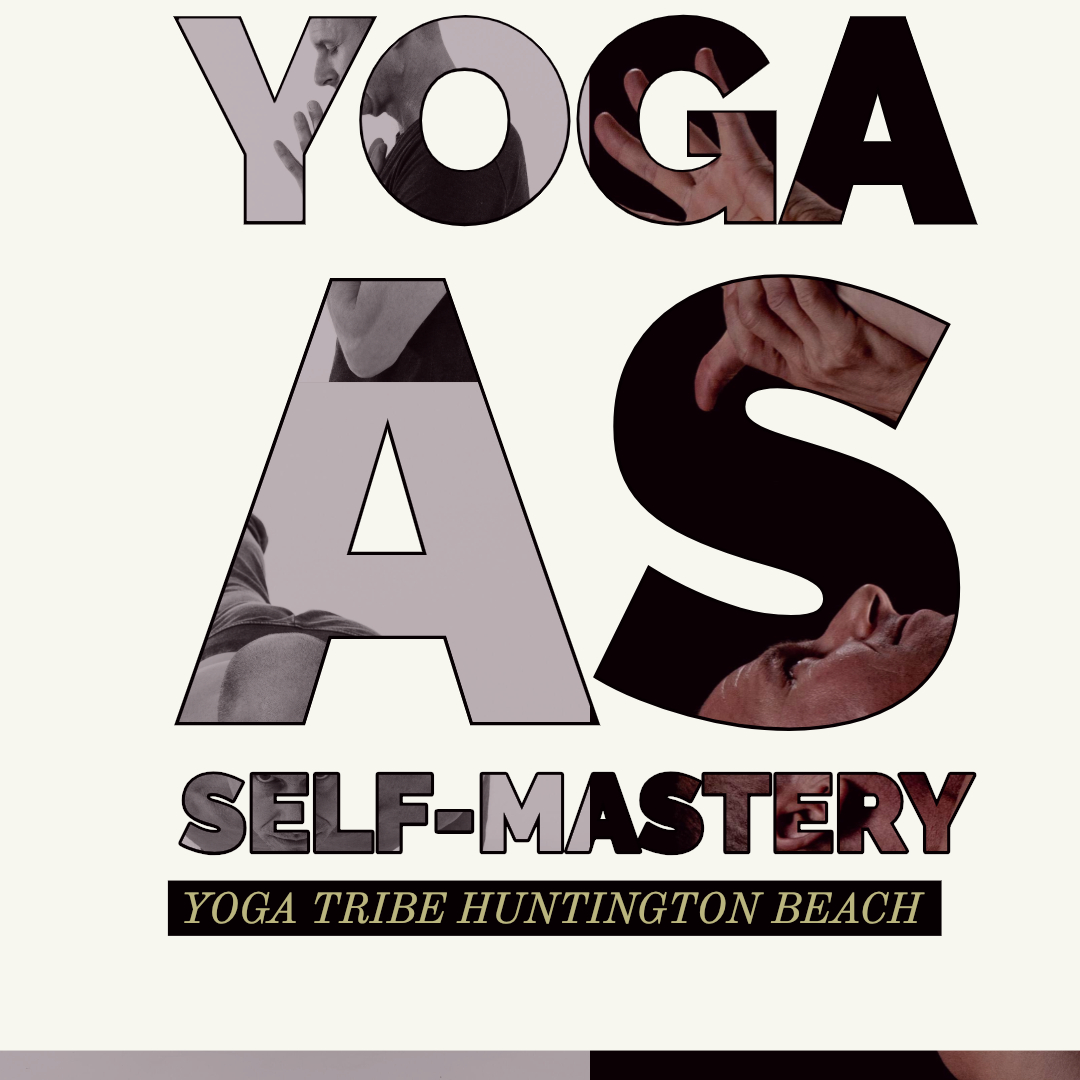 Yoga as Self-Mastery.jpg