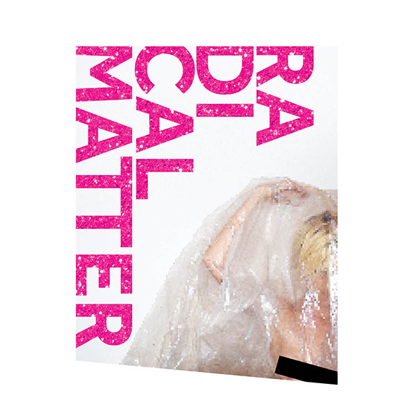 Copy of Radical Matter
