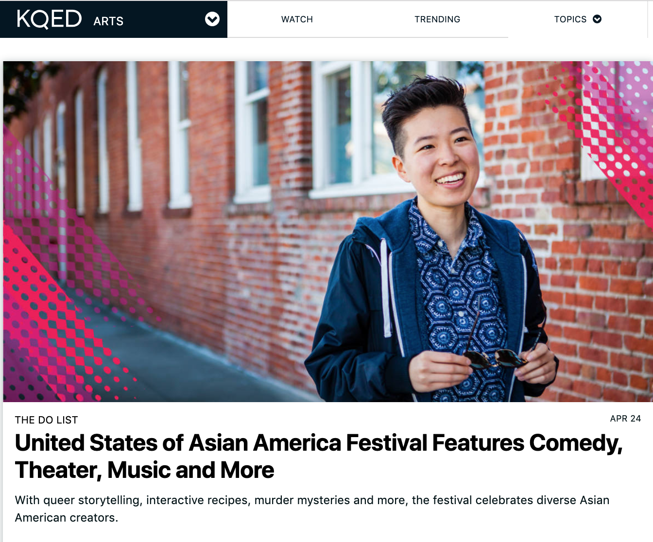 Jenna Peng secured this  KQED Arts feature for the 22nd Annual United States of Asian America Festival  through her internship with PapaLoDown and API Cultural Center.