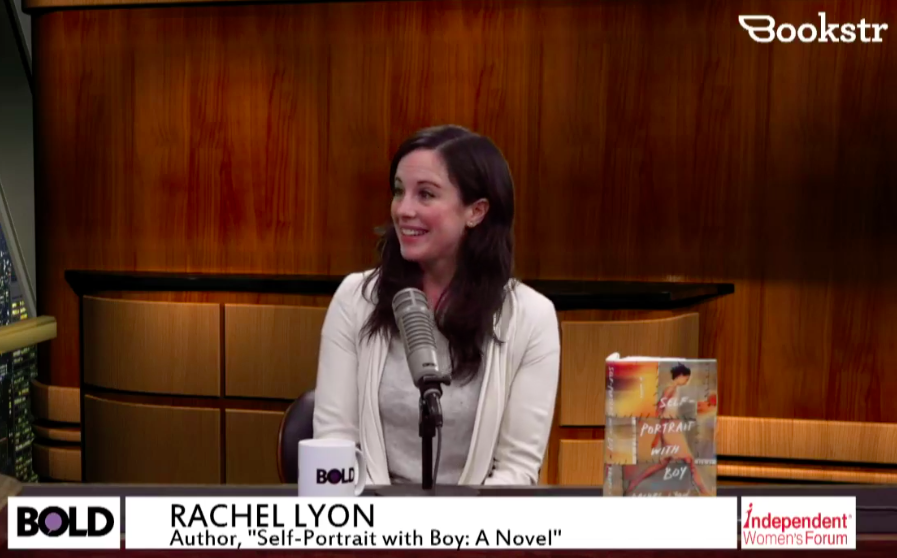 BOLDTV - BOLD LIFE BOOKSTR: RACHEL LYON ON HER DEBUT NOVEL SELF-PORTRAIT WITH BOY